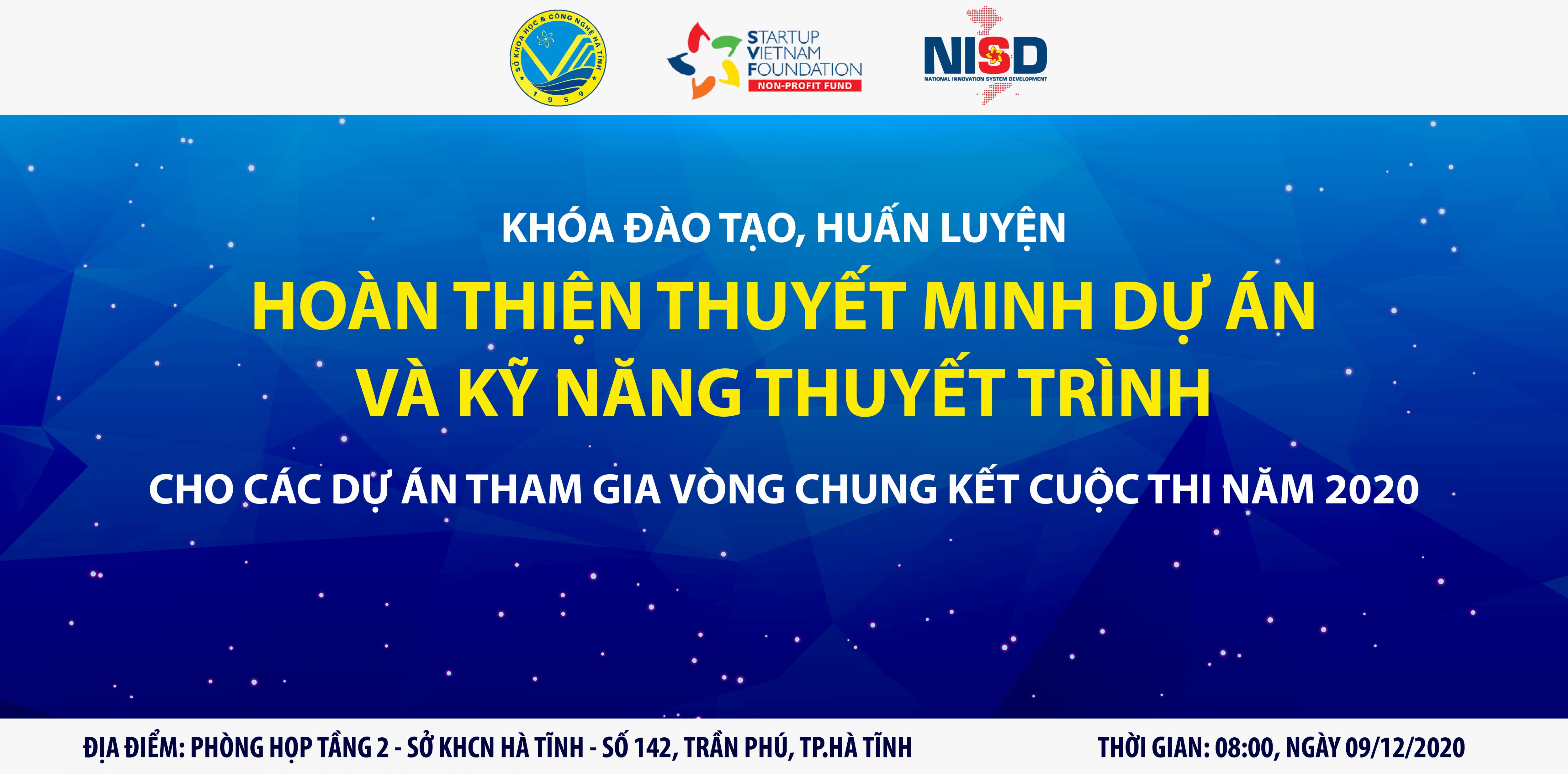 [NISD - HÀ TĨNH] | Khóa đào tạo, huấn luyện hoàn thiện thuyết minh dự án và kỹ năng thuyết trình cho các dự án tham gia Vòng chung kết Cuộc thi năm 2020